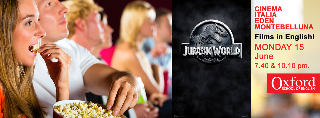 Jurassic World Cinema Montebelluna and Oxford School