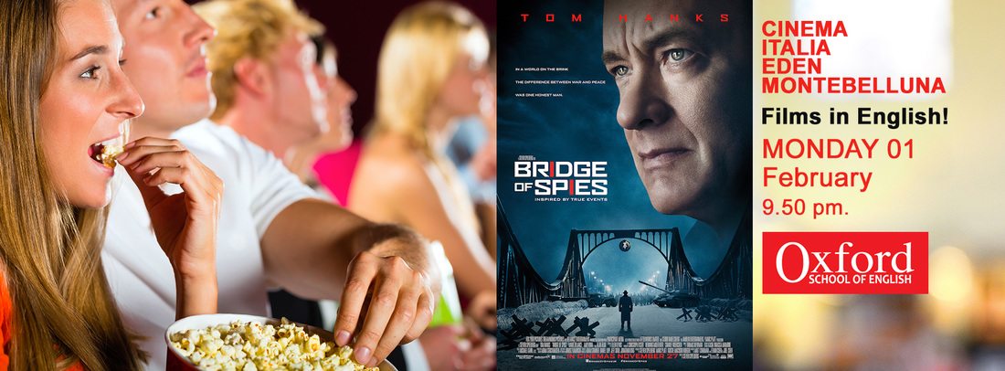 Bridge of Spies in lingua originale Oxford School of English and Cinema Montebelluna,