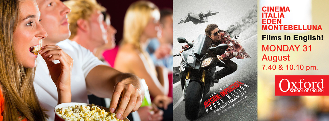 Mission Impossible - Rogue Nation Cinema Montebelluna Oxford school