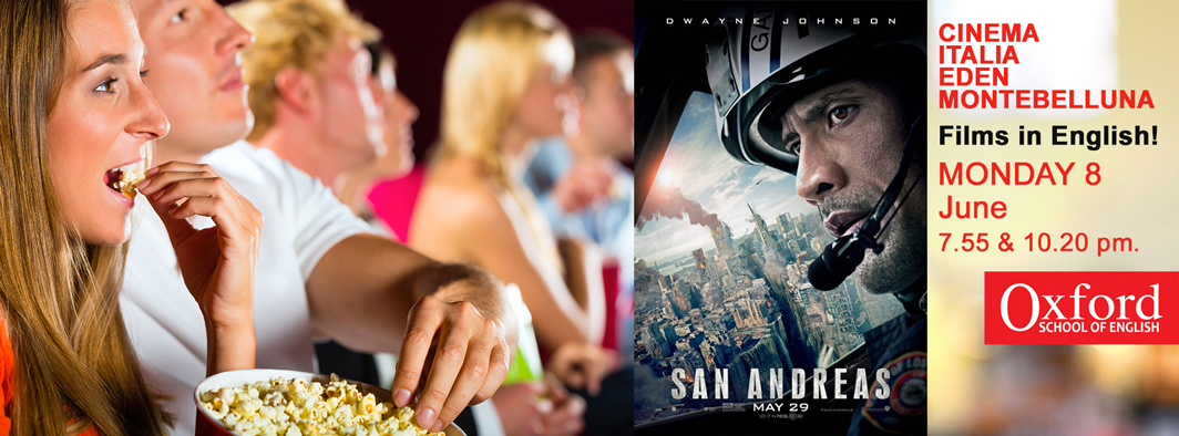 San Andreas Cinema Montebelluna Inglese Oxford school