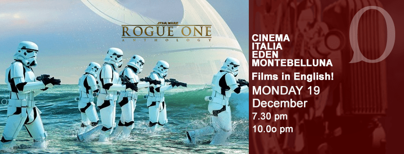 Star Wars Rogue One oxford MONTEBELLUNA Treviso films in Inglese